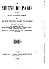 La sirène de Paris: drame en cinq actes et six tableaux
