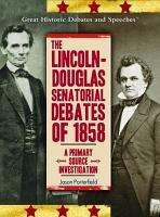 The Lincoln Douglas Senatorial Debates of 1858 PDF