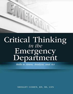 Critical Thinking in the Emergency Department PDF
