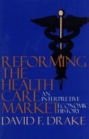Reforming the Health Care Market PDF