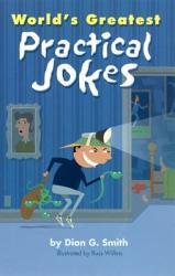 World s Greatest Practical Jokes PDF