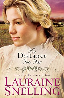 No Distance Too Far  Home to Blessing Book  2
