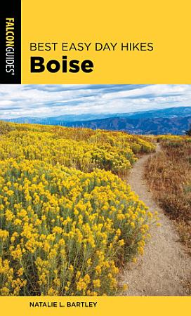 Best Easy Day Hikes Boise PDF