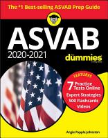 ASVAB 2020   2021 For Dummies  Book   7 Practice Tests Online   Flashcards   Videos PDF
