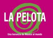 La Pelota: Una herencia de México al mundo