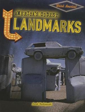 America s Oddest Landmarks