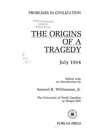 The Origins of a Tragedy  July 1914 PDF