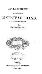 Oeuvres complètes de m. le vicomte de Chateaubriand: Table des Matières