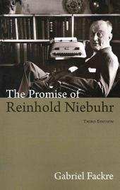 The Promise of Reinhold Niebuhr, Third Edition