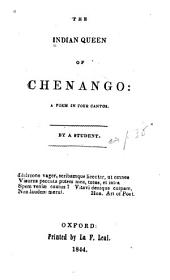 The Indian Queen of Chenango: A Poem in Four Cantos