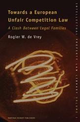 Towards A European Unfair Competition Law Book PDF