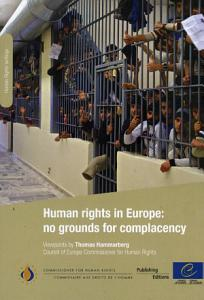 Human rights in Europe  no grounds for complacency PDF