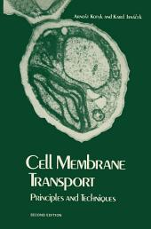 Cell Membrane Transport: Principles and Techniques