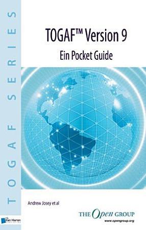 TOGAF   Version 9   Ein Pocket Guide PDF
