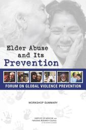 Elder Abuse and Its Prevention: Workshop Summary