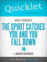 Quicklet on The Spirit Catches You and You Fall Down by Anne Fadiman PDF