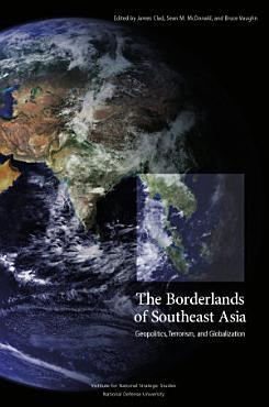 Borderlands of Southeast Asia  Geopolitics  Terrorism  and Globalization PDF