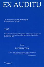 Ex Auditu - Volume 09: An International Journal for the Theological Interpretation of Scripture