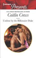 Undone by the Billionaire Duke PDF