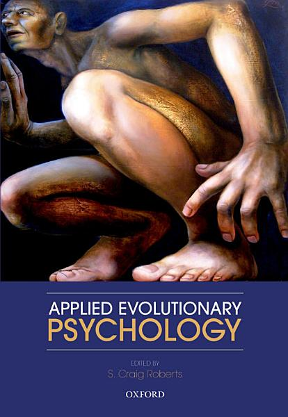 Download Applied Evolutionary Psychology Book