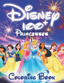 100  Disney Princesses Coloring Book  Coloring Book for Girls  High Quality Black white Coloring Book with Disney Princesses  Book for Kids Ages 2 4  PDF