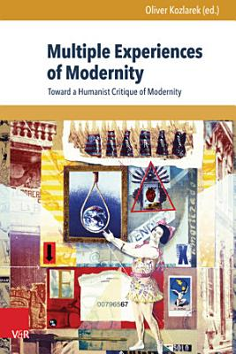 Multiple Experiences of Modernity PDF