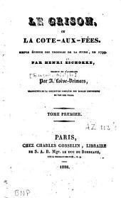 Le Grison: ou la Côte-aux-fées : simple épisode des troubles de la Suisse en 1799, Volume1