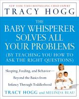 The Baby Whisperer Solves All Your Problems PDF