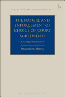 The Nature and Enforcement of Choice of Court Agreements PDF