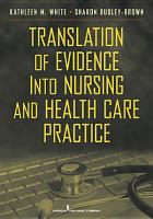 Translation of Evidence Into Nursing and Health Care Practice PDF