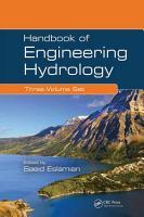 Handbook of Engineering Hydrology  Three Volume Set  PDF