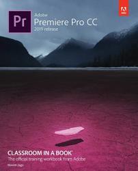 Adobe Premiere Pro CC Classroom in a Book  2019 Release  PDF