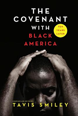 The Covenant with Black America   Ten Years Later