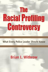 Racial Profiling Controversy