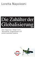 Die Zuh  lter der Globalisierung PDF