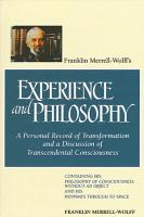 Franklin Merrell Wolff s Experience and Philosophy PDF
