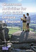 Classroom Activities for OCR GCSE Leisure and Tourism PDF