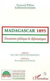 Madagascar 1895: Documents politiques et diplomatiques