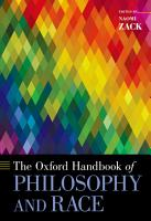 The Oxford Handbook of Philosophy and Race PDF
