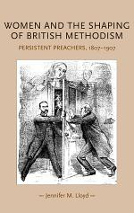 Women and the shaping of British Methodism