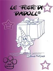Le feste di Dadoll