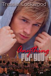 Anything For You: Interracial Romance
