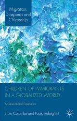 Children of Immigrants in a Globalized World PDF