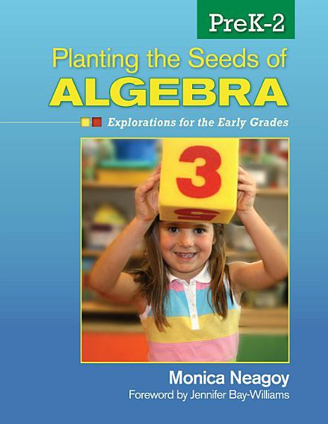 Planting the Seeds of Algebra  PreK   2 PDF