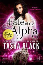 Fate of the Alpha: The Complete Bundle (Episodes 1-3): A Tarker's Hollow Serial