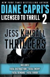 Licensed to Thrill 2: Jess Kimball Thrillers Books 1-4