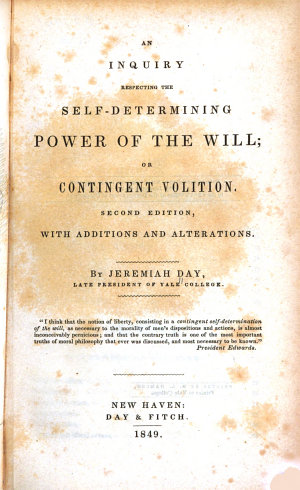 An Inquiry Respecting the Self determining Power of the Will
