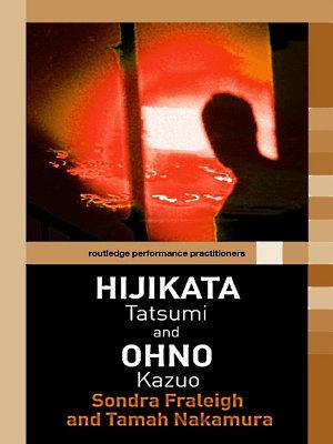 Hijikata Tatsumi and Ohno Kazuo PDF