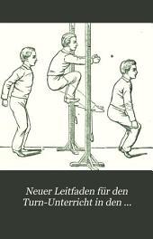 Neuer Leitfaden für den Turn-Unterricht in den Preussischen Volksschulen