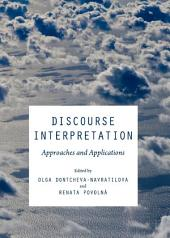 Discourse Interpretation: Approaches and Applications